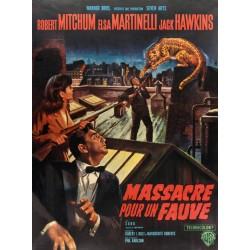 Affiche Massacre pour un fauve