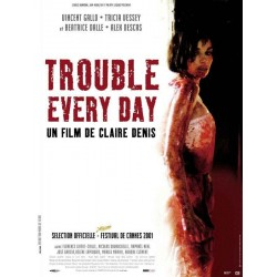 Affiche Trouble every day